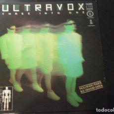 Discos de vinilo: ULTRAVOX. THREE INTO ONE. LP. VINILO. ¡¡¡ TOTALMENTE A ESTRENAR !!!. Lote 191424432