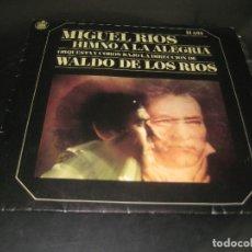 Disques de vinyle: MIGUEL RIOS - HIMNO A LA ALEGRIA 1969 SINGLE. Lote 191468588