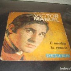 Discos de vinilo: VICTOR MANUEL - EL MENDIGO 1969 SINGLE. Lote 191469945