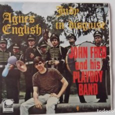 Discos de vinilo: JOHN FRED AND HIS PLAYBOY BAND - JUDY IN DISGUISE / AGNES ENGLISH. Lote 191472841