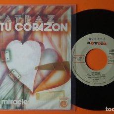 Discos de vinilo: ALCATRAZ ABRE TU CORAZÓN/MAKE ME A MIRACLE NOVOLA 1977. Lote 191475003