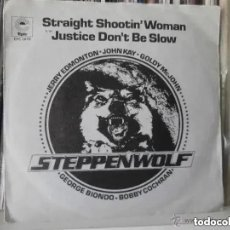 Discos de vinilo: STEPPENWOLF - STRAIGHT SHOOTIN´WOMAN (SG) 1974. Lote 191481856