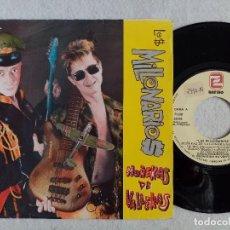 Discos de vinilo: LOS MILLONARIOS - MUÑEKAS DE VALLEKAS / ME TIENES HARTO - SINGLE PROMOCIONAL 1989 - ZAFIRO. Lote 191482793