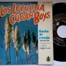 Discos de vinilo: LECUONA CUBAN BOYS - NOCHE DE RONDA - EP 1960 - ABC. Lote 191490906