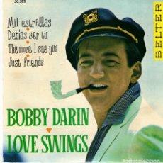 Discos de vinilo: BOBBY DARIN - LOVE SWINGS - EP SPAIN 1961. Lote 191505027