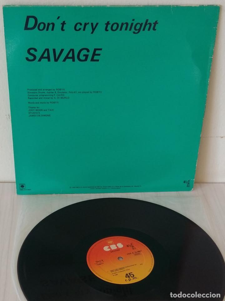 Discos de vinilo: SAVAGE- DON´T CRY TONIGHT MAXI C B S -1984 - Foto 2 - 191505955
