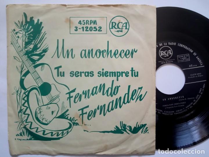 FERNANDO FERNANDEZ - UN ANOCHECER / TU SERAS SIEMPRE - SINGLE - RCA (Música - Discos - Singles Vinilo - Grupos y Solistas de latinoamérica)