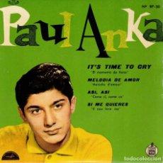 Discos de vinilo: PAUL ANKA - IT'S TIME TO CRY + 3 - EP SPAIN 1960. Lote 191510176