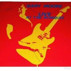 Discos de vinilo: V328 - GARY MOORE. LIVE AT THE MARQUEE. LP VINILO. Lote 191510571