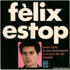 Discos de vinilo: FÈLIX ESTOP - AMOR D'AMO - EP SPAIN 1968 - CONCENTRIC 6071-UC - JOAN FUSTER - CATALÁ. Lote 191530782