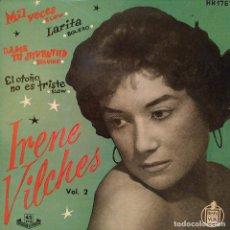 Discos de vinilo: IRENE VILCHES MIL VECES + 3 - EP DEL SELLO HISPAVOX EDITADO EN ESPAÑA EL AÑO 1958 EN ESTADO NUEVO. Lote 191537371