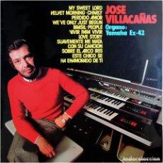 Discos de vinilo: JOSE VILLACAÑAS – ORGANO YAMAHA EX-42 - LP SPAIN 1973 - MOVIEPLAY S-216 . Lote 191542546