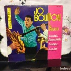 Discos de vinilo: JO BOUILLON Y SU ORQUESTA - RUNAWAY + 3 / EP 7' SPAIN 1962 BELTER - NM/M. Lote 191549967