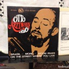 Discos de vinilo: OTTO ARZTMANN TRIO - BRASIL + 3 / EP 7' VINYL SPAIN 1967 - F. 45 - 10026 - NM/M. Lote 191550836