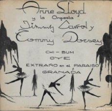 Discos de vinilo: ANNE LLOYD Y ORQUESTAS JIMMY CARROL Y TOMMY DORSEY CHI BUM BELTER. Lote 191553406