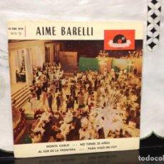 Discos de vinilo: AIME BARELLI - MONTE CARLO +3 EP 7' VINYL 21 928 EPH SPAIN 1962. NM-M. Lote 191553947