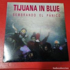 Discos de vinilo: TIJUANA IN BLUE- SEMBRANDO EL PÁNICO. LP. Lote 191554092