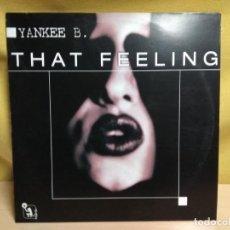 Discos de vinilo: YANKEE B. THAT FEELING. Lote 191554415