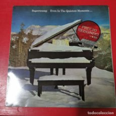Discos de vinilo: SUPERTRAMP - EVEN IN THE QUIETEST MOMENTS... - A&M RECORDS - AMNP 124. Lote 191554532