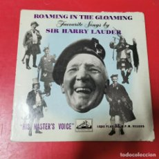 Discos de vinilo: SIR ARTHUR HARRY LAUDER. ROAMING IN THE GLOAMING. HIS MASTER´S VOICE, 1955. EDC. INGLESA. Lote 191554773