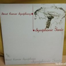 Discos de vinilo: STREET CORNER SYMPHONY - SYMPHONIC TONIC. Lote 191555285