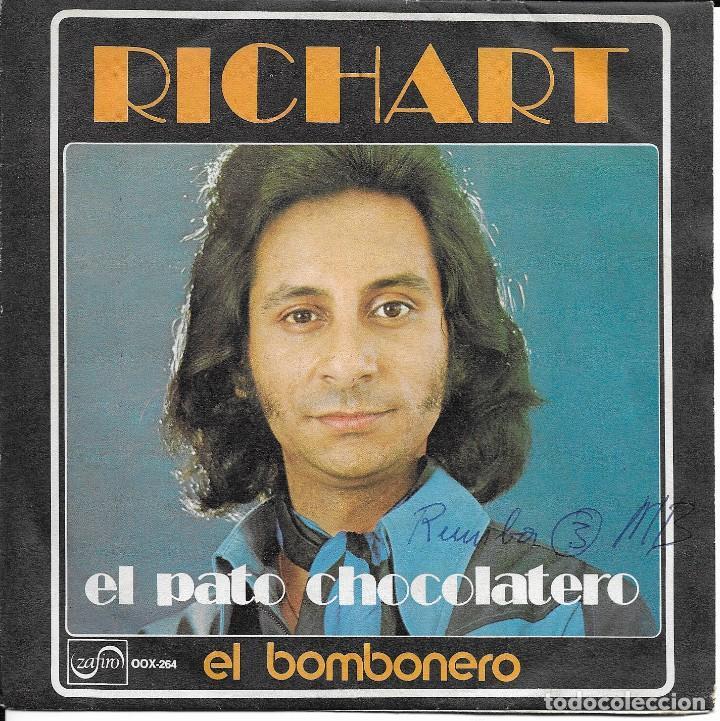 RICHART EL PATO CHOCOLATERO ZAFIRO 1974 (Música - Discos - Singles Vinilo - Flamenco, Canción española y Cuplé)