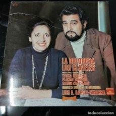 Discos de vinilo: PLÁCIDO DOMINGO, TERESA BERGANZA, RAMÓN CONTRERAS - LA DOLOROSA / LOS CLAVELES. Lote 191557063