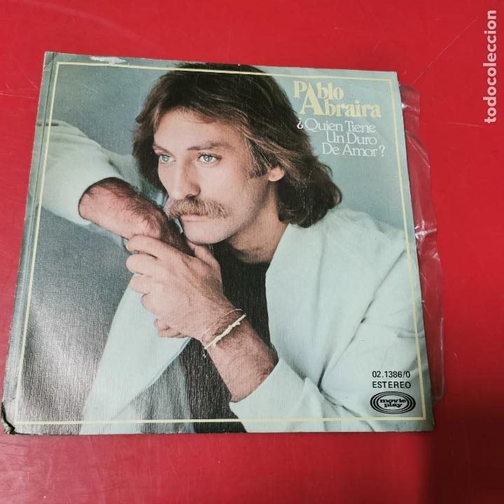 PABLO ABRAIRA - QUIEN TIENE UN DURO DE AMOR? (Música - Discos de Vinilo - EPs - Solistas Españoles de los 70 a la actualidad)