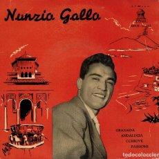 Discos de vinilo: NUNZIO GALLO - GRANADA + 3 - EP SPAIN . Lote 191599492