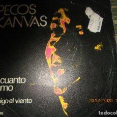 Discos de vinilo: PECOS KANVAS - OH CUANTO TE AMO / MI AMIGO EL VIENTO SINGLE ORIGINAL ESPAÑOL - BELTER 1975 -. Lote 191600090