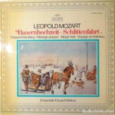 Discos de vinilo: LEOPOLD MOZART-ENSEMBLE EDUARD MELKUS_–BAUERNHOCHZEIT - MUSIKALISCHE SCHLITTENFAHRT. Lote 191604208