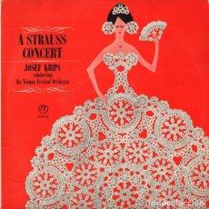 Discos de vinilo: JOSEF KRIPSCONDUCTINGTHE VIENNA FESTIVAL ORCHESTRA*_–A STRAUSS CONCERT. Lote 191604227