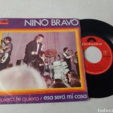 Discos de vinilo: NINO BRAVO. TE QUIERO. SERA MI CASA. POLYDOR.1970. Lote 191605218