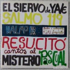 Discos de vinilo: KIKO ARGUELLO.CANTOS AL MISTERIO PASCUAL.EL SIERVO DE YAVE + 3...EX. Lote 191606957