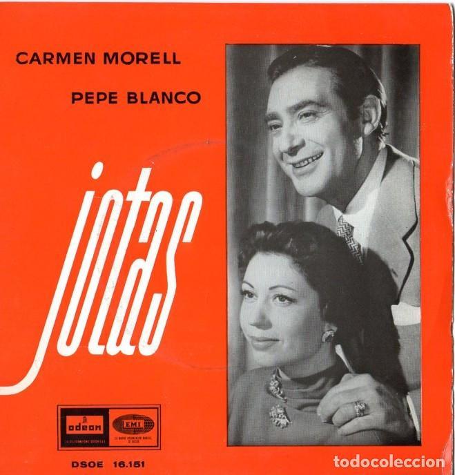 CARMEN MORELL & PEPE BLANCO *** JOTAS *** DESDE FONTIBRE A TORTOSA ** EN LA RIOJA NACÍ (Música - Discos de Vinilo - Maxi Singles - Cantautores Españoles)