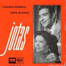 Discos de vinilo: CARMEN MORELL & PEPE BLANCO *** JOTAS *** DESDE FONTIBRE A TORTOSA ** EN LA RIOJA NACÍ. Lote 191607340