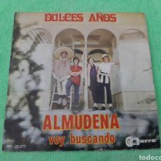 Discos de vinilo: DULCES AÑOS. ALMUDENA. VOY BUSCANDO. VITARRA.. Lote 191609446