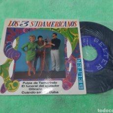 Discos de vinilo: EP LOS SUDAMERICANOS. PULPA DE TAMARINDO. 3 TEMAS. BELTER. Lote 191612445
