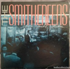 Dischi in vinile: THE SMITHEREENS - IN A LONELY PLACE. SINGLE EDICIÓN ESPAÑOLA. Lote 191616482