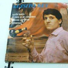 Disques de vinyle: LUISITO REY EP SEVILLA BONITA-LA COPLA DE MI C.-BOHEMIO PREGRINO-MACARENAS- 1965 COLUMBIA. Lote 191620248