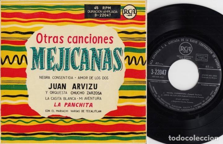 JUAN ARVIZU / LA PANCHITA - LA CASITA BLANCA - EP COMPARTIDO ESPAÑOL DE VINILO DE 1956 RANCHERAS # (Música - Discos de Vinilo - EPs - Grupos y Solistas de latinoamérica)