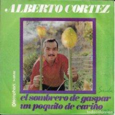 Discos de vinilo: ALBERTO CORTEZ EL SOMBRERO DE GASPAR DISCOPHON 1969. Lote 191669946