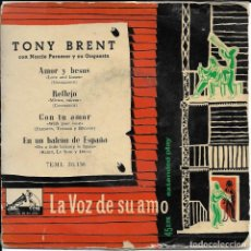 Discos de vinilo: TONY BRENT AMOR Y BESOS LA VOZ DE SU AMO. Lote 191670742