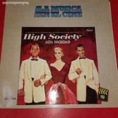 Discos de vinilo: EN VENTA DIRECTA HIGH SOCIETY. ALTA SOCIEDAD. SINATRA. CROSBY. KELLY. LP LA MUSICA EN EL CINE. BANDA. Lote 191674930