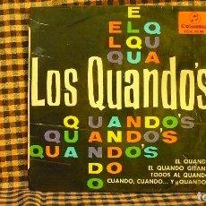 Discos de vinilo: LOS QUANDOS -- EL QUANDO / EL QUANDO GITANO / TODOS AL QUANDO / CUANDO, CUANDO... Y QUANDO, COLUMBIA. Lote 191697873