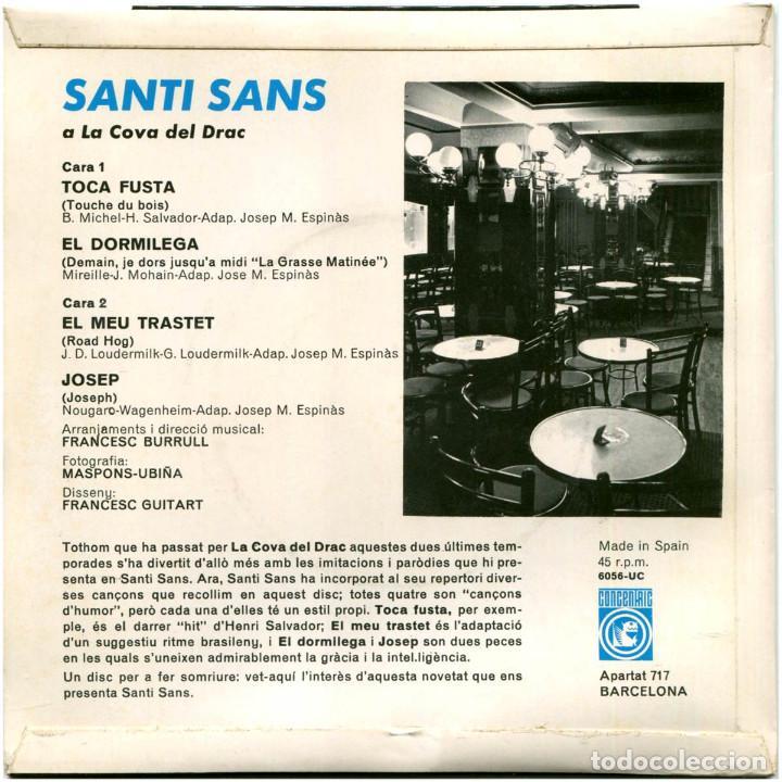 Discos de vinilo: Santi Sans – A La Cova Del Drac - Ep Spain 1967 - Concentric 6056-UC - Catalá - Foto 2 - 191703248