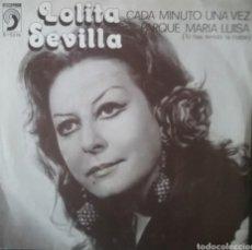 Discos de vinilo: LOLITA SEVILLA. SINGLE. SELLO DISCOPHON. EDITADO EN ESPAÑA. AÑO 1978. Lote 191703803