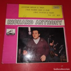 Discos de vinilo: RICHARD ANTHONY ---J´ENTENDS SIFFLER LE TRAIN AÑO 1962 ----- LA VOZ DE SU AMO 7EPL 13.847. Lote 191710680