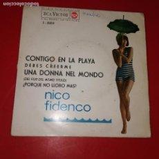Discos de vinilo: NICO FIDENCO - CONTIGO EN LA PLAYA + DEBES CREERME + UNA DONNA NEL MONDO.. Lote 191713895