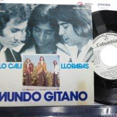 Discos de vinilo: MUNDO GITANO SINGLE PROMOCIONAL CALÓ CALI 1976. Lote 191714892